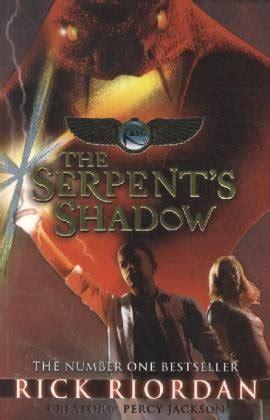Diskon Novel The Serpent S Shadows Rick Riordan the chronicles 3 the serpent s shadow 3 by rick