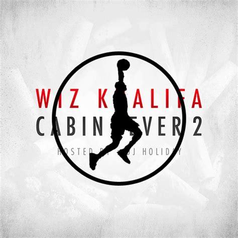 wiz khalifa cabin fever wiz khalifa cabin fever 2 theprayingdurantis