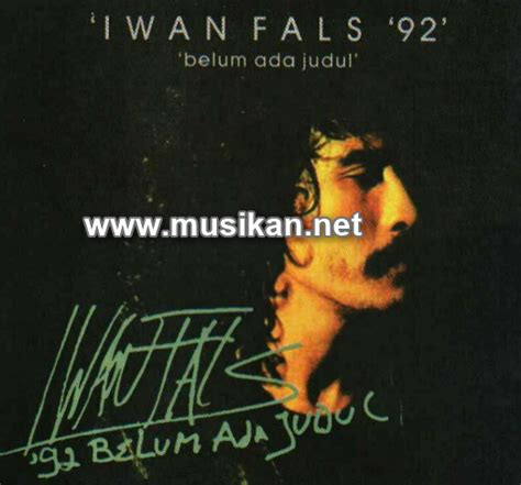 download mp3 iwan fals full album complete bjominiblog 3 kumpulan lagu mp3 iwan fals full album belum ada judul