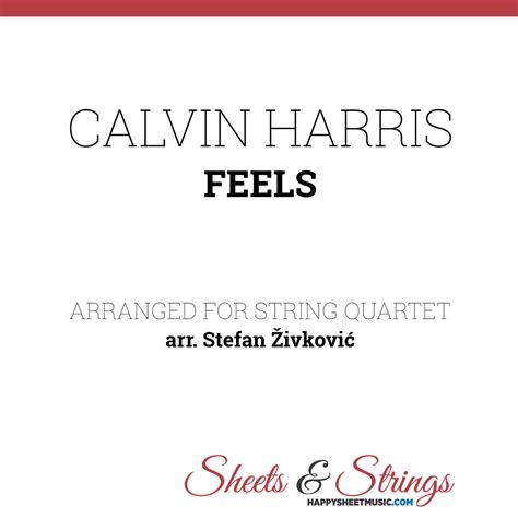 download mp3 calvin harris feels calvin harris feels sheet music for string quartet