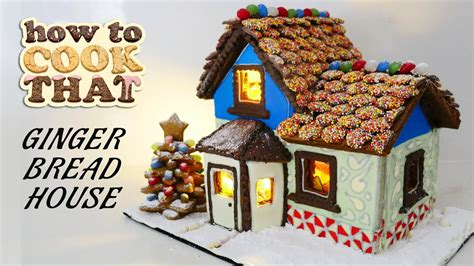 how to make a house a home gingerbread house recipe how to cook that ann reardon