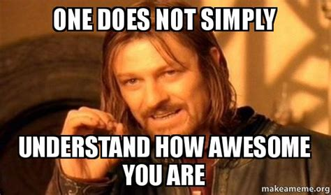 Your Awesome Meme - awesome memes image memes at relatably com