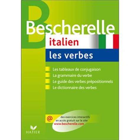 bescherelle espagnol les verbes bescherelle italien les verbes cartonn 233 collectif