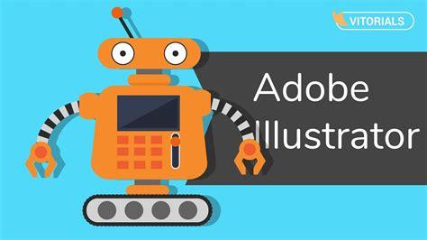 vector robot tutorial vector funny robot adobe illustrator tutorial how to