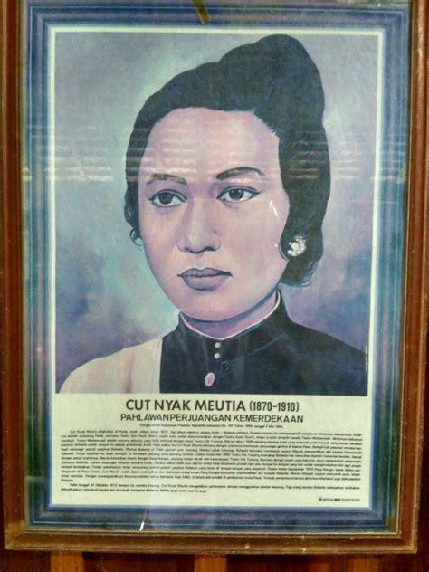 biography indonesian heroes mengenang sepenggal sejarah wanita aceh cut meutia sesosok