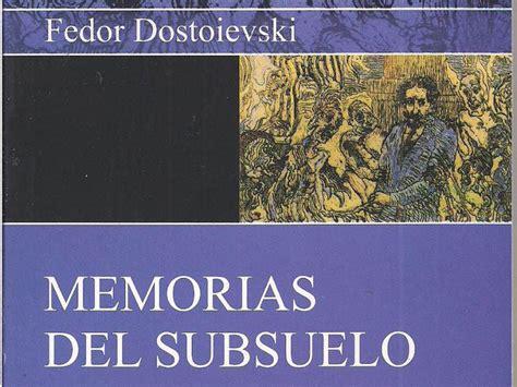 libro memorias del subsuelo 161 ojal 225 estos 10 libros se conviertan en pel 237 cula
