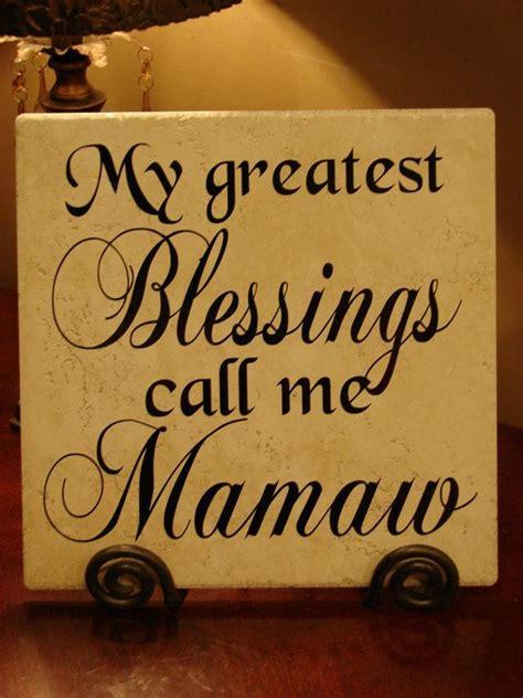 mamaw quotes  grandkids quotesgram