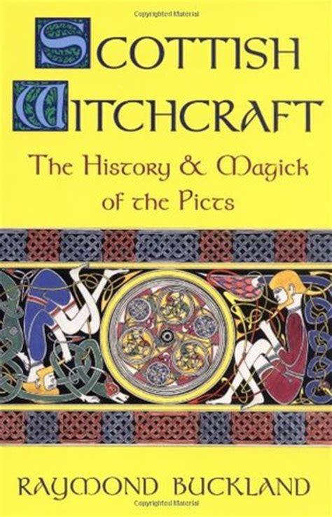 scotland a history from earliest times books scottish witchcraft the history and magick of the picts