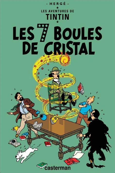Ls Vol De Cristal by Les Aventures De Tintin Vol 11 Les Sept Boules De