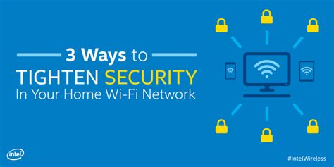tightening security in your home wi fi network