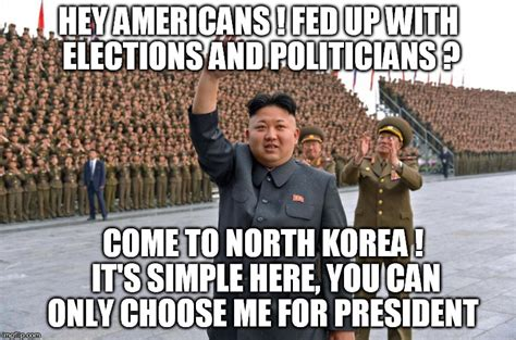 Election Memes - it can always be worse hey americans fed up with