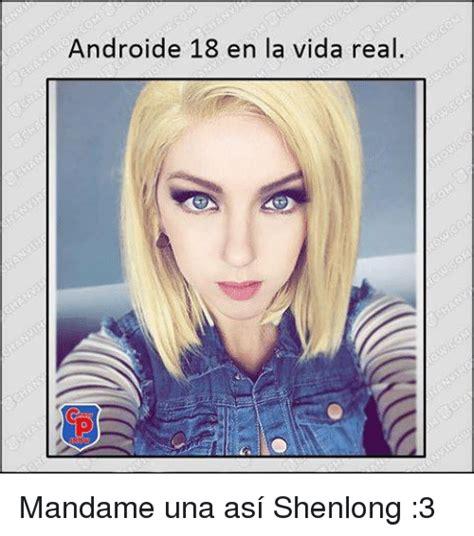imagenes de wolverine en la vida real androide 18 en la vida real mandame una as 237 shenlong 3