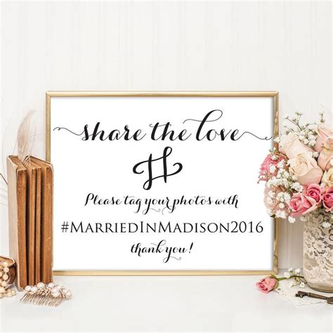 wedding sign templates 17 best ideas about wedding hashtag sign on
