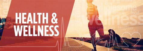 Health And Wellness wellness