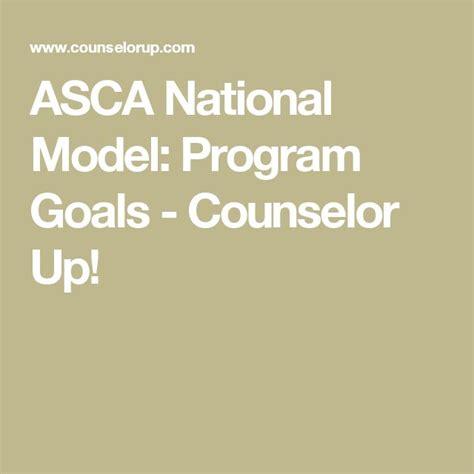 school counselor goals best 25 asca national model ideas on school