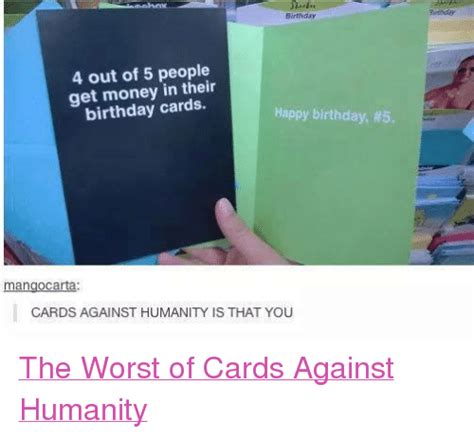 Cards Against Humanity Birthday Funny Birthday Get Money And Happy Birthday Memes Of