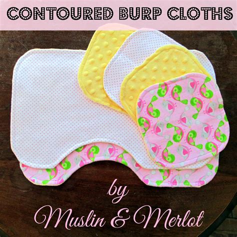 Oh Baby Part Two Contoured Burp Cloth Tutorial Muslin And Merlot Contoured Burp Cloth Template