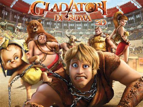 film anime com il film del weekend quot gladiatori di roma 3d quot