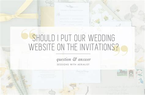 q a where should i our wedding website aerialist press - My Wedding Invitation Website