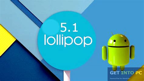 free android android lollipop 5 1 x86 iso free