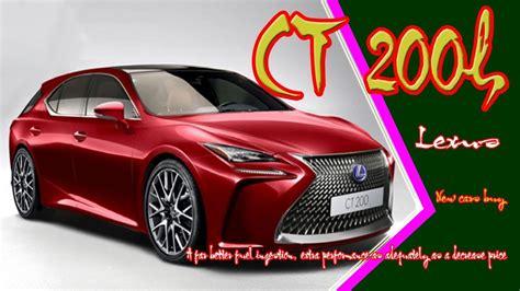 2019 Lexus Ct 200h by 2019 Lexus Ct 200h New Lexus Ct200h 2019 Nuevo Lexus