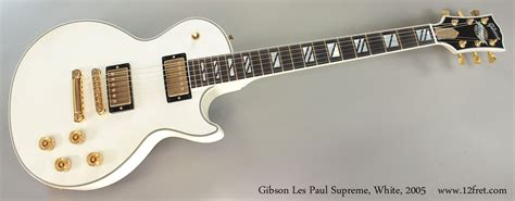 gibson les paul supreme 2005 gibson les paul supreme white sold www 12fret
