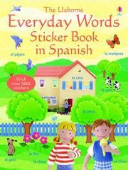 everyday words in spanish 1936022834 felicity brooks open library