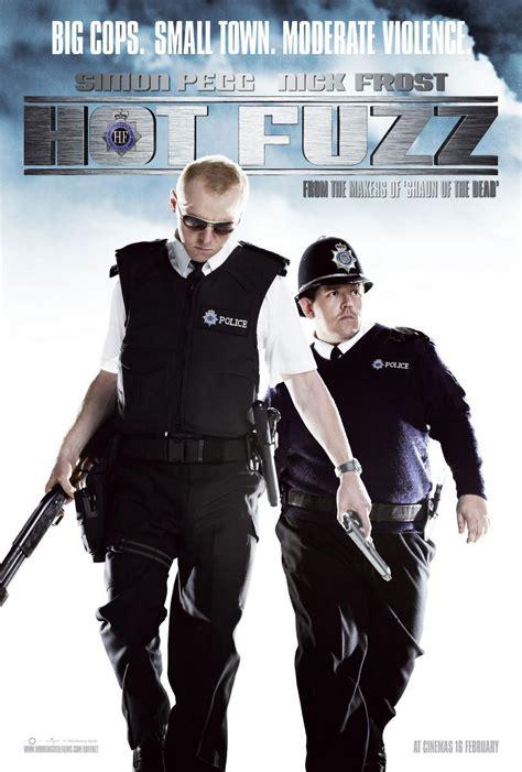 film hot fuzz hot fuzz movie america s best lifechangers