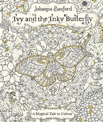 secret garden coloring book hk and the inky butterfly johanna basford 9780753545652