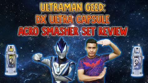 Bandai Ultraman Geed Dx Ultra Capsule Acro Smasher Set Berkualitas ultraman geed dx ultra capsule acro smasher set review from hobbylink japan