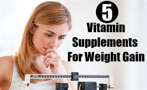 a supplement to gain weight 5 best vitamin supplements for weight gain vitamins estore
