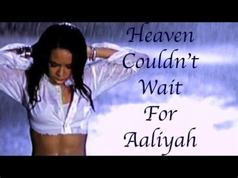 heaven couldn t wait for you coping with the loss of a parent books aaliyah heaven couldn t wait for aaliyah aaliyah