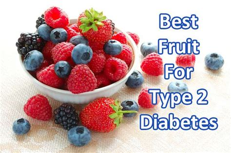 what are the best fruits for diabetics best fruit for diabetes type 2