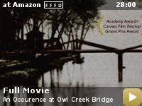 occurrence  owl creek bridge  video gallery