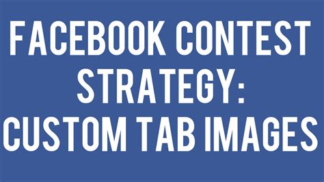 Facebook Giveaway Tab - facebook contest strategy custom tab images for sweepstakes andrew macarthy