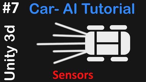 unity tutorial ai 7 car ai unity 3d tutorial sensors youtube