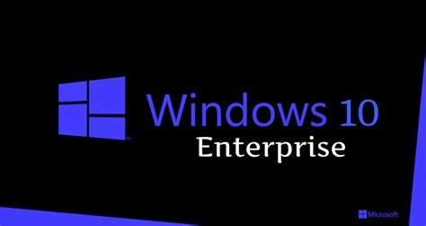 wallpaper windows 10 enterprise microsoft windows 10 enterprise versions will not be free