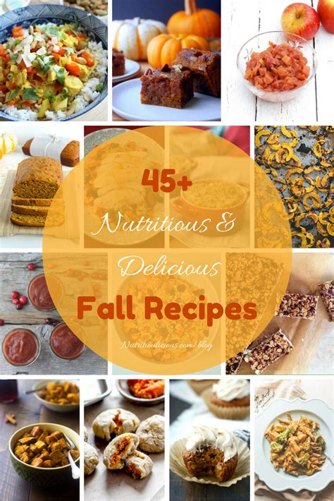 45 nutritioulicious fall recipes to feast on small bites by jessica