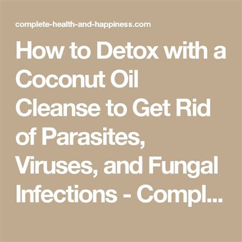 How To Systemically Detox Parasites best 25 fungal infection ideas on yeast