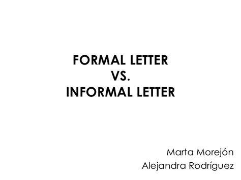 Business Letter Vs Formal Letter Formal Letter Vs Informal Letter