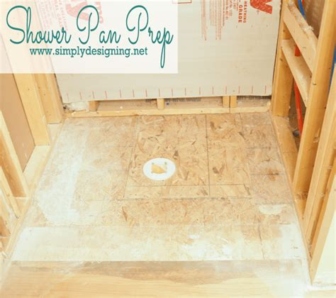 How To With A Shower by Master Bathroom Remodel Part 3 Prep For Shower Remodel Simply Designing With