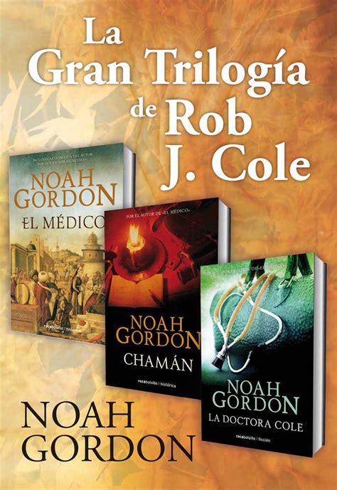 la gran trilog 205 a de rob j cole ebook noah gordon descargar libro pdf o epub 9788499184531