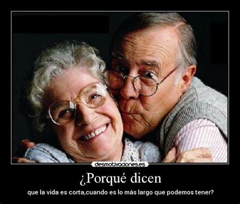 imagenes de amor para viejitos im 225 genes y carteles de viejitos desmotivaciones