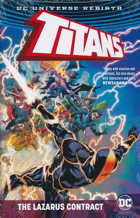 dec160376 titans tp vol 01 the return of titans the lazarus contract hc