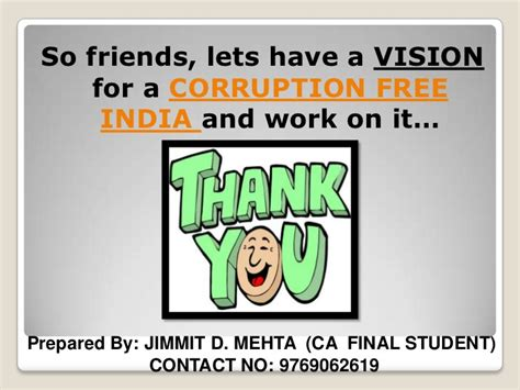 My Vision Of Corruption Free India Essay by The Of Chartered Accountants In Eradicating Corruption