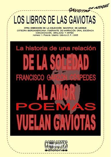 libro la espana de los los libros de las gaviotas libro 1 de la soledad al amor vuelan gaviotas