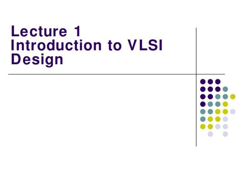 vlsi layout design basics lecture vlsi