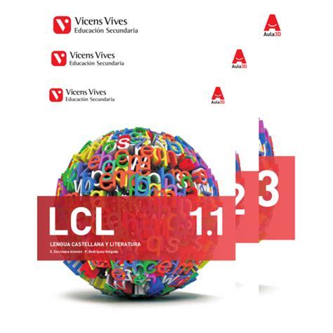 lcl 2 trim lengua lcl 1 lengua castellana y literatura libro 1 2 y 3 aula 3d vicensvivesonline com