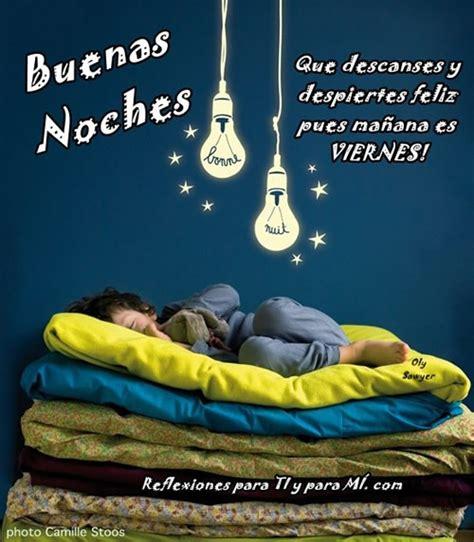 imagenes buenas noches lunes buenas noches que descanses y despiertes feliz pues