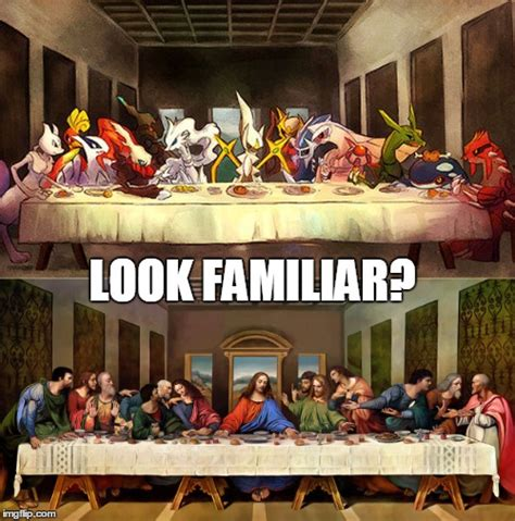 Last Supper Meme - the last supper pokemon edition imgflip